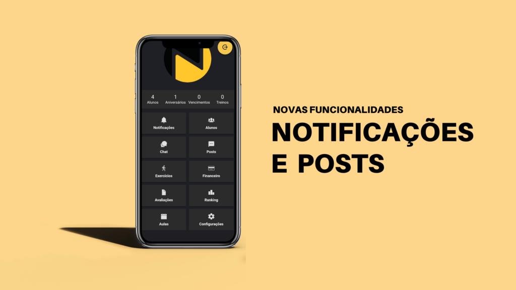 Novas funcionalidades - Notificações e Posts app Nexur